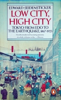 Low City, High City: Tokyo from Edo to the earthquake