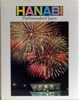 Hanabi: The Fireworks of Japan