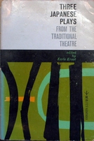 Three Japanese Plays from the Traditional Theatre