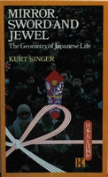 Mirror Sword and Jewel: The Geometry of Japanese Life