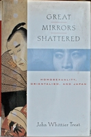 Great Mirrors Shattered: Homosexuality, Orientalism, and Jap