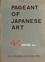 Pageant of Japanese Art - SCULPTURE